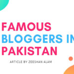 famous bloggers in pakistan