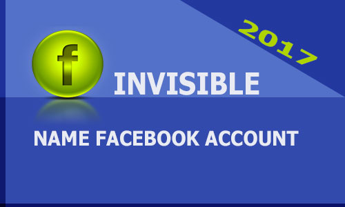 Create Invisible Name Facebook Account
