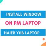 install Window On PM Laptop